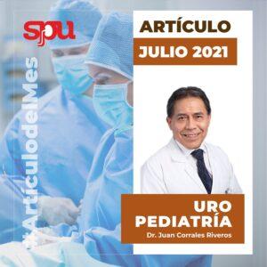 Lee más sobre el artículo Julio 2021 – URO PEDIATRÍA